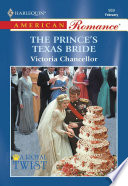 The Prince's Texas Bride : throne? that's the rumor around the...