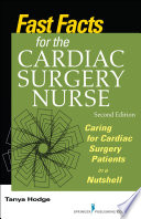 Fast Facts For The Cardiac Surgery Nurse Second Edition