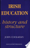 illustration Irish Education, Its History and Structure