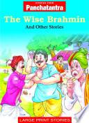 The Wise Brahmin Vishnusharma He Created These Interesting Stories To Teach