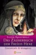 Das Zauberbuch der freien Hexe