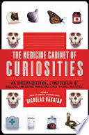 The Medicine Cabinet of Curiosities