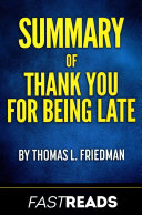 Summary of Thank You for Being Late
