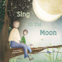 Sing to the Moon Book Cover