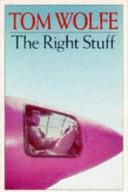 . The Right Stuff .