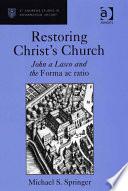 Restoring Christ s Church