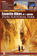 Favorite Hikes in and Around Zion National Park