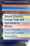 Natural Disasters  Foreign Trade and Agriculture in Mexico