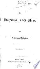 Die Projection in Der Ebene