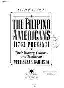 The Filipino Americans (1763-Present)