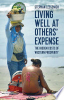 Living Well At Others Expense