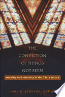 The Conviction Of Things Not Seen book