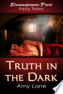 Truth in the Dark