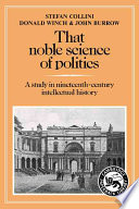 That Noble Science of Politics Forms Taken In Nineteenth Century Britain To Develop