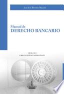 MANUAL DE DERECHO BANCARIO