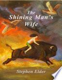 The Shining Man s Wife