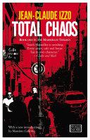 Total Chaos Mediterranean Noir In Jean Claude Izzo S Novels Marseilles