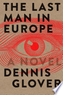 The Last Man in Europe  A Novel