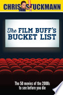 The Film Buff s Bucket List