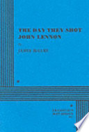The Day They Shot John Lennon