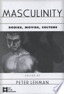 Masculinity By Established Film Scholars Academics Performance Artists