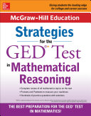 McGraw Hill Education Strategies for the GED Test in Mathematical Reasoning