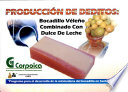 Produccion de Deditos  Bocadillo Veleno Combinado con Dulce de Leche