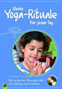 Kleine Yoga-Rituale für jeden Tag