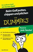 Beim Golf putten, chippen und pitchen für Dummies. Das Pocketbuch