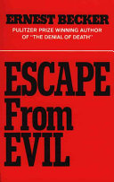 Ebook Escape from Evil Epub Ernest Becker Apps Read Mobile