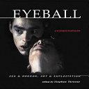 Eyeball Compendium Magazines On Alternative Cult And
