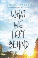 What We Left Behind : comes an emotional, empowering story of what happens...
