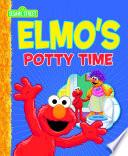 Elmo's Potty Time (Sesame Street Series) : do it, too!...