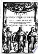 Vescovi di Fiesole di Volterra e d Arezzo con l aggiunte di Scipione Ammirato il Giovane