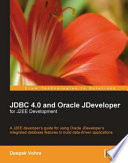JDBC 4 0 and Oracle JDeveloper for J2EE Development