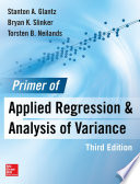 Primer of Applied Regression   Analysis of Variance  Third Edition