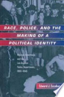 Race  Police  and the Making of a Political Identity