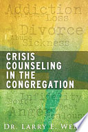 Crisis Counseling In The Congregation