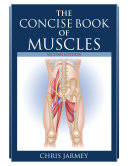 The Concise Book of Muscles, Second Edition