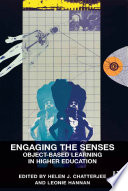 Engaging the Senses  Object Based Learning in Higher Education