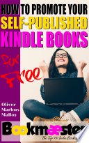 How to Promote Your Self Published Kindle Books for Free