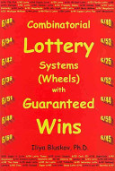 Combinatorial Lottery Systems (Wheels) With Guaranteed Wins : ...