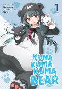 Kuma Kuma Kuma Bear Light Novel Vol 1