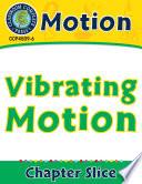 Motion Vibrating Motion Gr 5 8