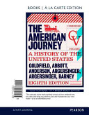 The American Journey  Combined Volume  Books a la Carte Edition