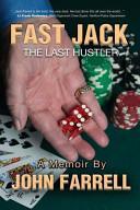 Fast Jack  the Last Hustler