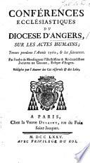 Sur les actes humains; tenues pendant l'année 1760 & les suivantes ... Rédigées par l'auteur des Cas réservés & des Loix [i.e. J. P. Cotelle de La Blandinière].