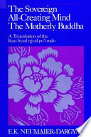 The Sovereign All-Creating Mind - The Motherly Buddha