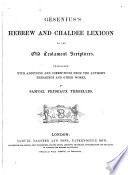 Gesenius S Hebrew And Chaldee Lexicon To The Old Testament Scriptures Tr With Additions And Corrections From The Author S Other Works By S P Tregelles