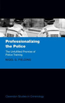 Professionalizing the Police